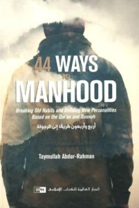 44 ways to Manhood
