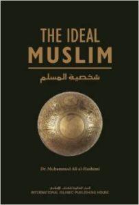 the ideal muslim